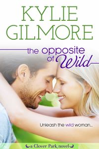 The Opposite of Wild,Contemporary romance